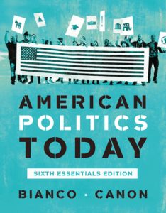 Test Bank for American Politics Today Essentials 6th Edition by Bianco
