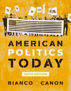 Test Bank for American Politics Today Full 6th Edition by Bianco