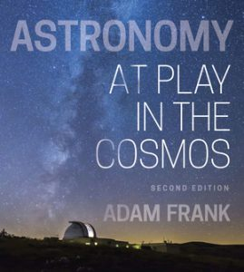 Test Bank for Astronomy: At Play in the Cosmos 2nd Edition by Adam Frank