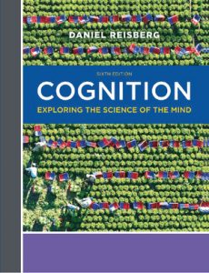 Test Bank for Cognition: The Science of the Mind (CCNY Custom) 6th Edition by Daniel Reisberg, ISBN: 9780393692938