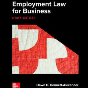 Test Bank for Employment Law for Business 9th Edition By Bennett-Alexander