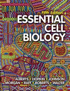 Test Bank for Essential Cell Biology 5th edition by Bruce Alberts, Alexander D Johnson, David Morgan, Martin Raff, Keith Roberts, Peter Walter ISBN: 9780393691092