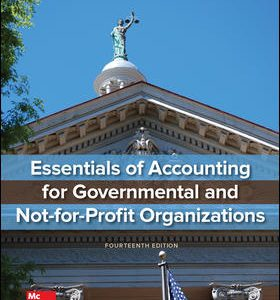 Test Bank for Essentials of Accounting for Governmental and Not-for-Profit Organizations 14th Edition By Copley