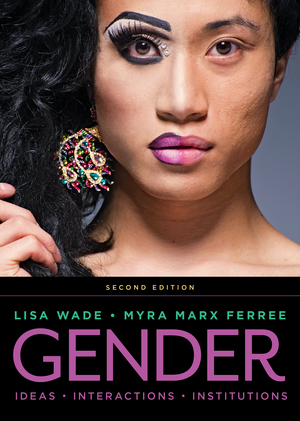 Test Bank for Gender: Ideas, Interactions, Institutions 2nd Edition by Lisa Wade