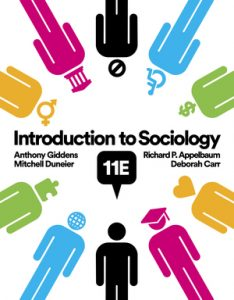 Test Bank for Introduction to Sociology 11th Edition by Deborah Carr, Anthony Giddens, Mitchell Duneier, Richard P. Appelbaum, ISBN: 9780393664454