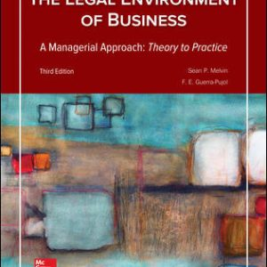 Test Bank for Legal Environment of Business A Managerial Approach: Theory to Practice 3rd Edition By Melvin