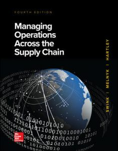 Test Bank for Managing Operations Across the Supply Chain 4th Edition By Swink