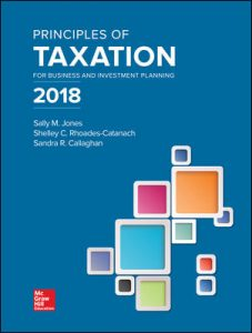 Test Bank for Principles of Taxation for Business and Investment Planning 2018 Edition 21st Edition By Jones