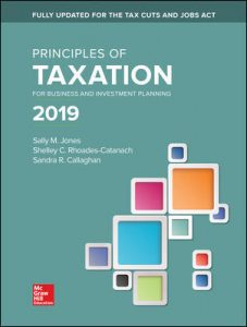 Test Bank for Principles of Taxation for Business and Investment Planning 2019 Edition 22nd Edition By Jones