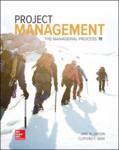 Test Bank for Project Management: The Managerial Process 7th Edition By Larson