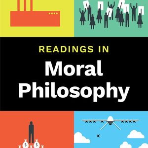 Test Bank for Readings in Moral Philosophy 1st Edition by Wolff