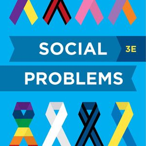 Test Bank for Social Problems 3rd Edition by Joel Best, ISBN: 9780393630909