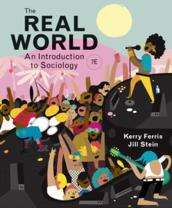 Test Bank for The Real World 7th Edition by Kerry Ferris, Jill Stein ISBN: 9780393428612