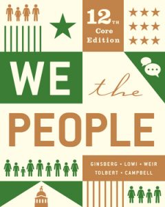 Test Bank for We the People Core 12th Edition by Ginsberg
