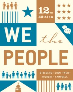 Test Bank for We the People Full 12th Edition by Benjamin Ginsberg