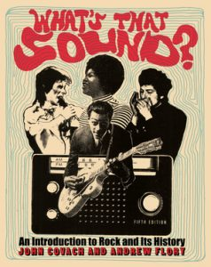 Test Bank for What's That Sound?: An Introduction to Rock and Its History 5th Edition by John Covach