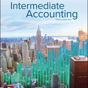 Test bank for Intermediate Accounting 10th Edition By Spiceland