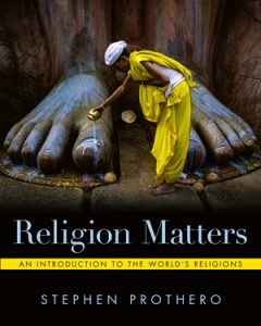 Test bank for Religion Matters by Stephen Prothero, ISBN: 9780393428605