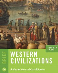 Test Bank for Western Civilizations Brief 5th Edition Combined Volume by Cole