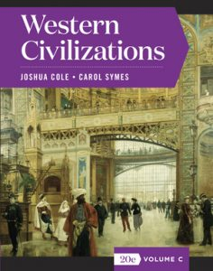 Test Bank for Western Civilizations Full 20th Edition Volume C by Cole