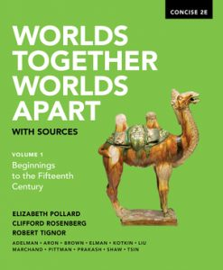 Test Bank for Worlds Together, Worlds Apart with Sources Concise 2nd Edition Volume 1 by Pollard