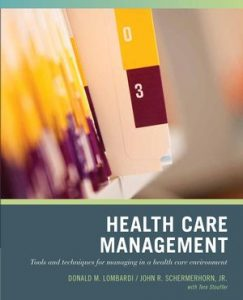 Test-bank-for-Wiley-Pathways-Healthcare-Management-Tools-and-Techniques-for-Managing-in-a-Health-Care-Environment-1st-Edition-243x300